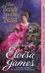 When Beauty Tamed the Beast | Eloisa James |