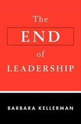 The End of Leadership | Barbara Kellerman |