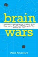 Brain Wars | Mario Beauregard |
