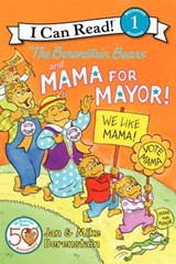 The Berenstain Bears and Mama for Mayor! | Berenstain, Jan ; Berenstain, Mike |