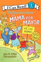 The Berenstain Bears and Mama for Mayor! | Jan Berenstain |