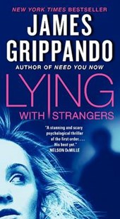 Lying with Strangers | James Grippando |