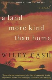 A Land More Kind Than Home | Wiley Cash |