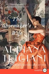 The Shoemaker's Wife | Adriana Trigiani |