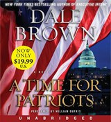 A Time for Patriots | Dale Brown |