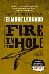 Fire in the Hole | Elmore Leonard |