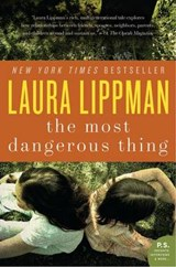 The Most Dangerous Thing | Laura Lippman |