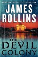 The Devil Colony | James Rollins |