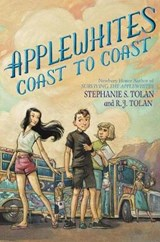 Applewhites Coast to Coast | Tolan, Stephanie S. ; Tolan, R. J. |