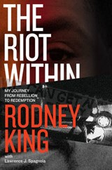 The Riot Within | Rodney King |