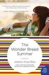 The Wonder Bread Summer | Jessica Anya Blau |