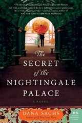 The Secret of the Nightingale Palace | Dana Sachs |