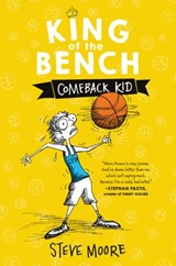 King of the Bench: Comeback Kid | Steve Moore |