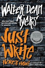 Just Write | Walter Dean Myers |