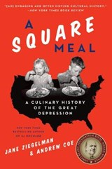 A Square Meal | Ziegelman, Jane ; Coe, Andrew |