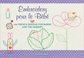 Embroidery Pour Le Bebe