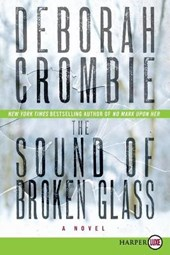 The Sound of Broken Glass | Deborah Crombie |