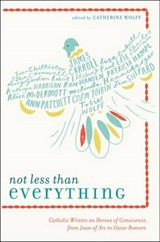 Not Less Than Everything | Catherine Wolff |