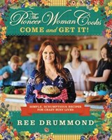 The Pioneer Woman Cooks | Ree Drummond |