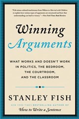 Winning Arguments | Stanley Fish |