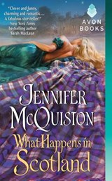 What Happens in Scotland | Jennifer McQuiston |