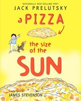 A Pizza the Size of the Sun | Jack Prelutsky |