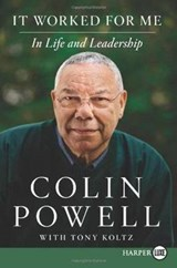 It Worked for Me | Colin Powell |