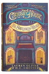 Curiosity House | Lauren Oliver; H C Chester |