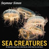 Sea Creatures | Seymour Simon |