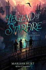 A Legend of Starfire | Marissa Burt |