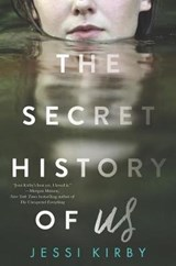The Secret History of Us | Jessi Kirby |