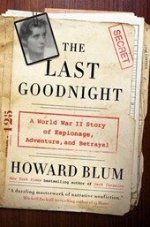 The Last Goodnight | Howard Blum |