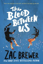 The Blood Between Us | Zac Brewer |