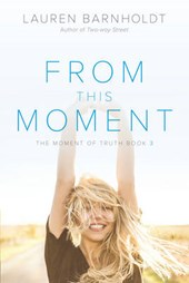 From This Moment | Lauren Barnholdt |