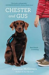 Chester and Gus | Cammie McGovern |