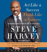 Act Like a Success, Think Like a Success | Steve Harvey |