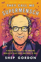 They Call Me Supermensch | Shep Gordon |