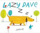 Lazy Dave | Peter Jarvis |