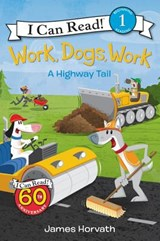 Work, Dogs, Work | James Horvath |