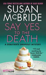 Say Yes to the Death | Susan McBride |