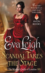 Scandal Takes the Stage | Eva Leigh |