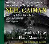The Truth Is a Cave in the Black Mountains | Neil Gaiman |