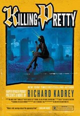 Killing Pretty | Richard Kadrey |