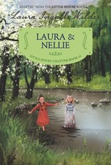 Laura & Nellie | Laura Ingalls Wilder |