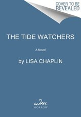 The Tide Watchers | Lisa Chaplin |