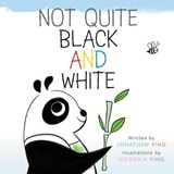 Not Quite Black and White | Jonathan Ying |
