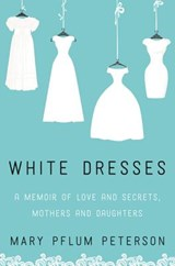 White Dresses | Mary Peterson |