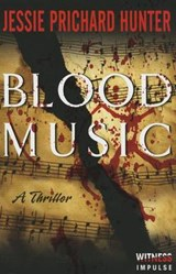 Blood Music | Jessie Prichard Hunter |