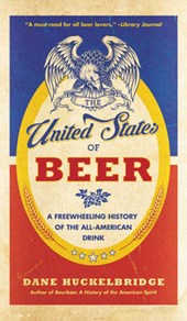The United States of Beer | Dane Huckelbridge |