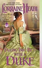 Falling into Bed With a Duke | Lorraine Heath |
